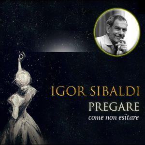 lupoecontadino.it-igor-sibaldi-pregare-ev-seminari-2020