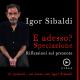 Igor Sibaldi – E adesso? Speciazione: riflessioni sul presente